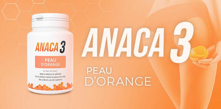 Anaca3 peau d'orange fonctionne-t-il vraiment?