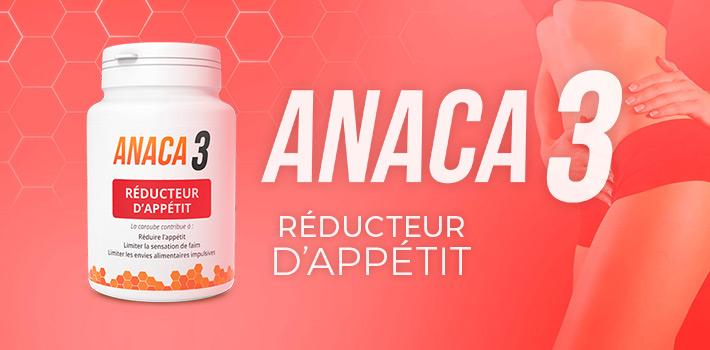 Anaca3 réducteur d'appétit : Utilisation, Efficacité ?