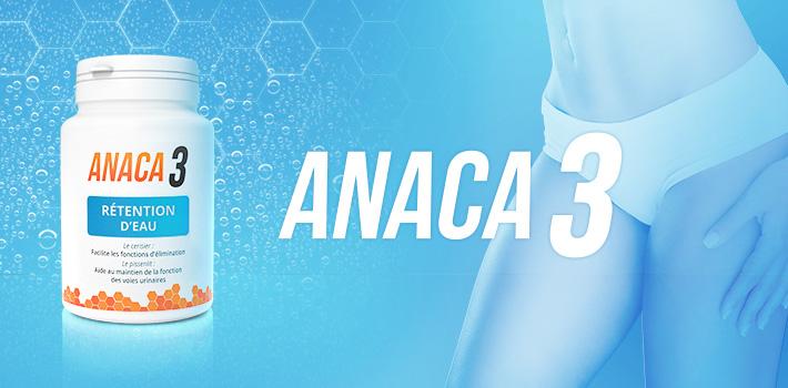 Anaca3 rétention d'eau : comment ça marche ?