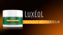 Luxéol masque réparateur : pour des cheveux plein de vitalité